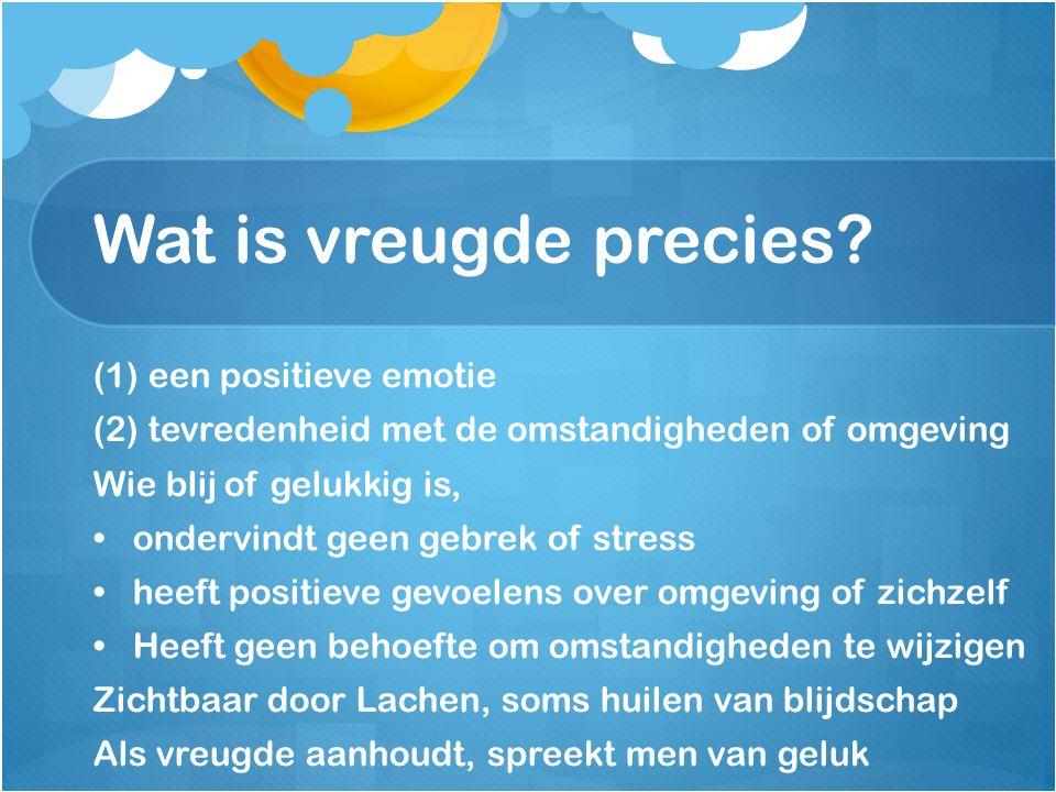 Wat is vreugde precies (1) een positieve emotie