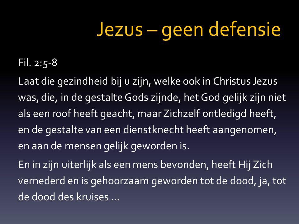 Jezus – geen defensie