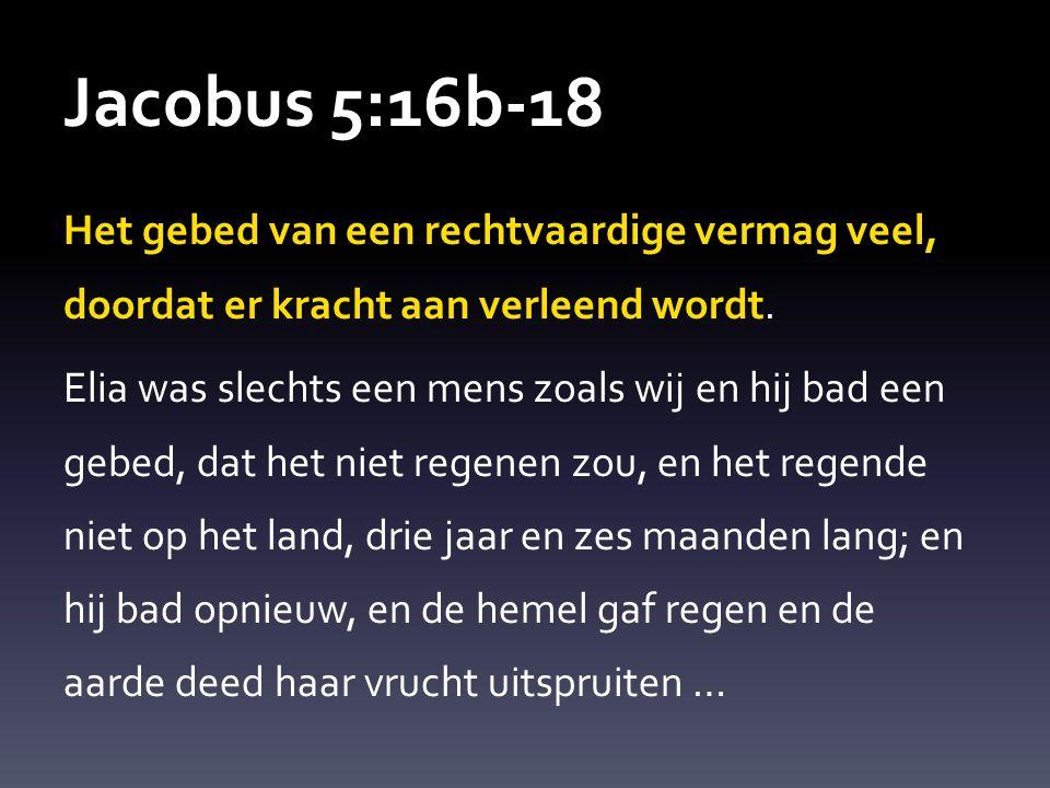 Jacobus 5:16b-18
