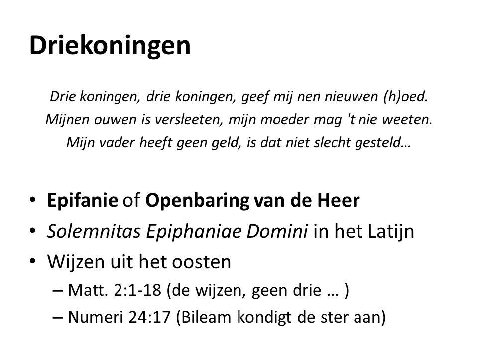 Driekoningen Epifanie of Openbaring van de Heer