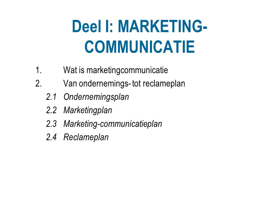 Deel I: MARKETING-COMMUNICATIE