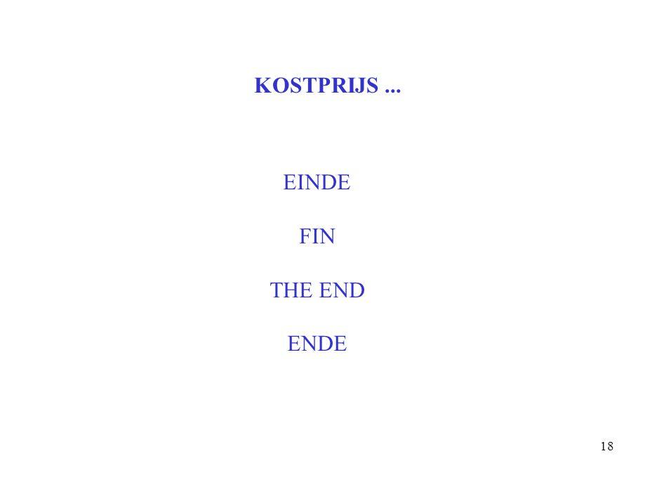 KOSTPRIJS ... EINDE FIN THE END ENDE