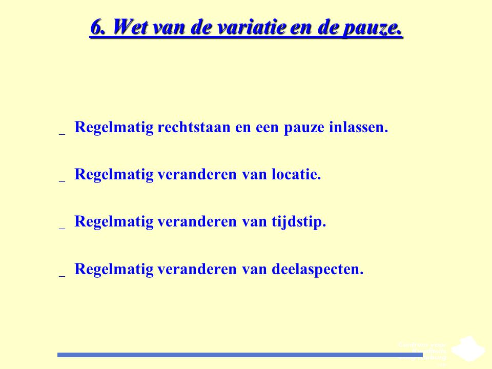 6. Wet van de variatie en de pauze.