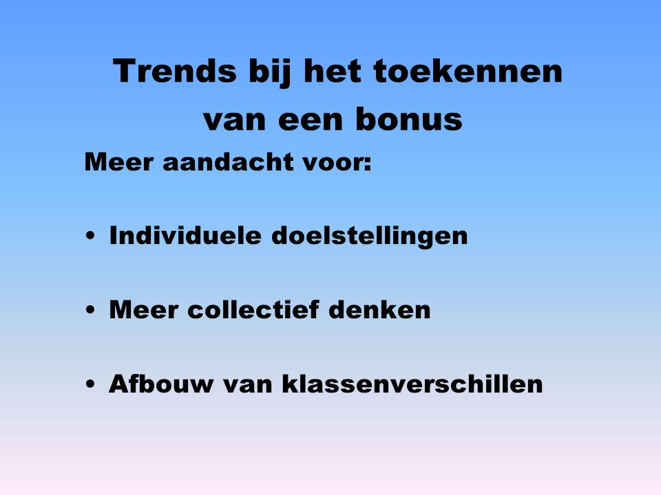 Trends bij het toekennen van een bonus