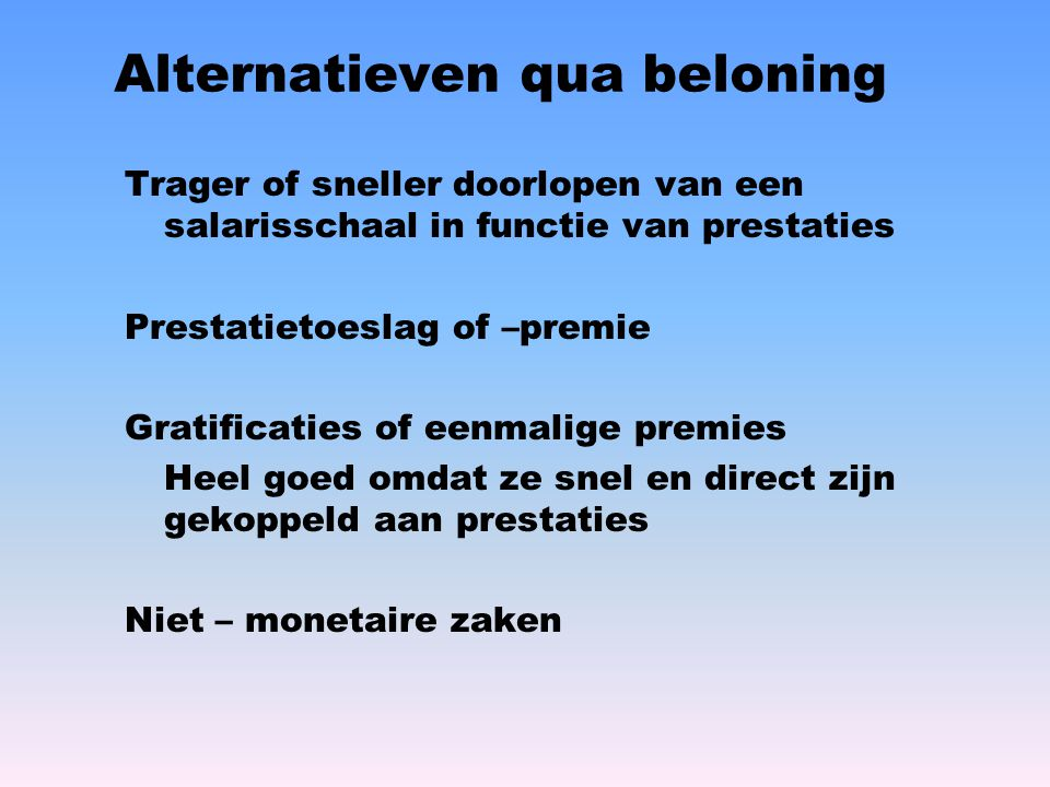 Alternatieven qua beloning