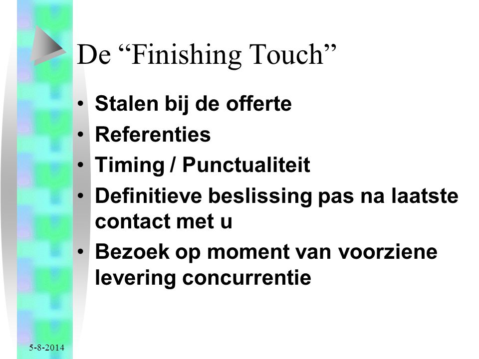 De Finishing Touch Stalen bij de offerte Referenties