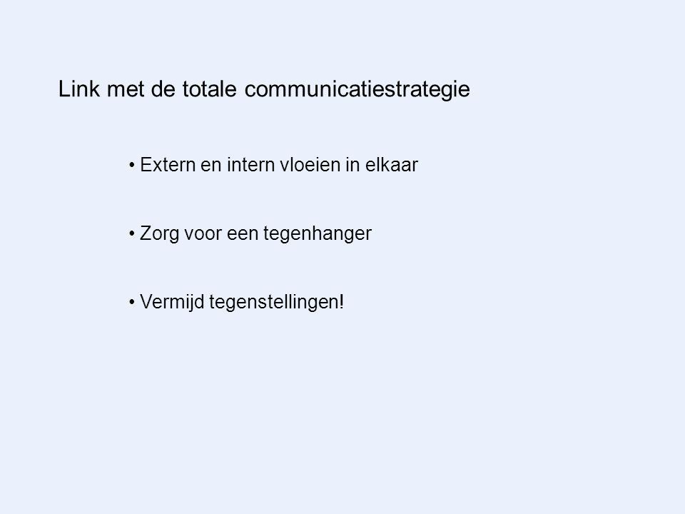 Link met de totale communicatiestrategie