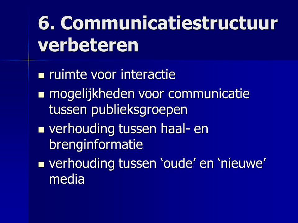 6. Communicatiestructuur verbeteren
