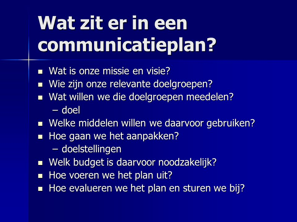 Wat zit er in een communicatieplan