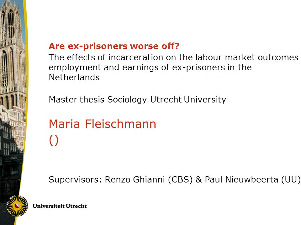Maria Fleischmann () Are ex-prisoners worse off