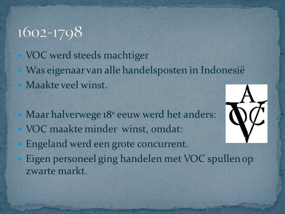 1602-1798 VOC werd steeds machtiger