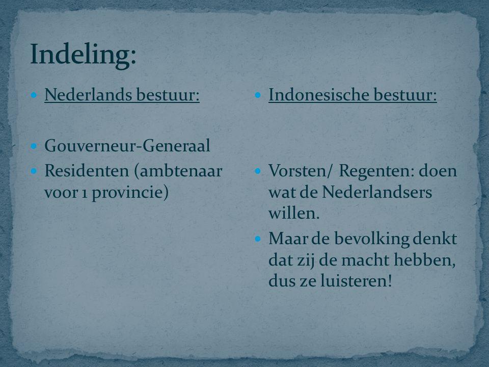Indeling: Nederlands bestuur: Gouverneur-Generaal