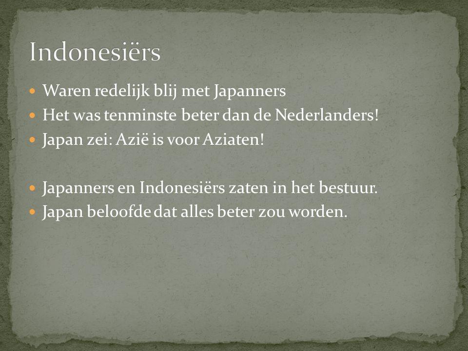 Indonesiërs Waren redelijk blij met Japanners