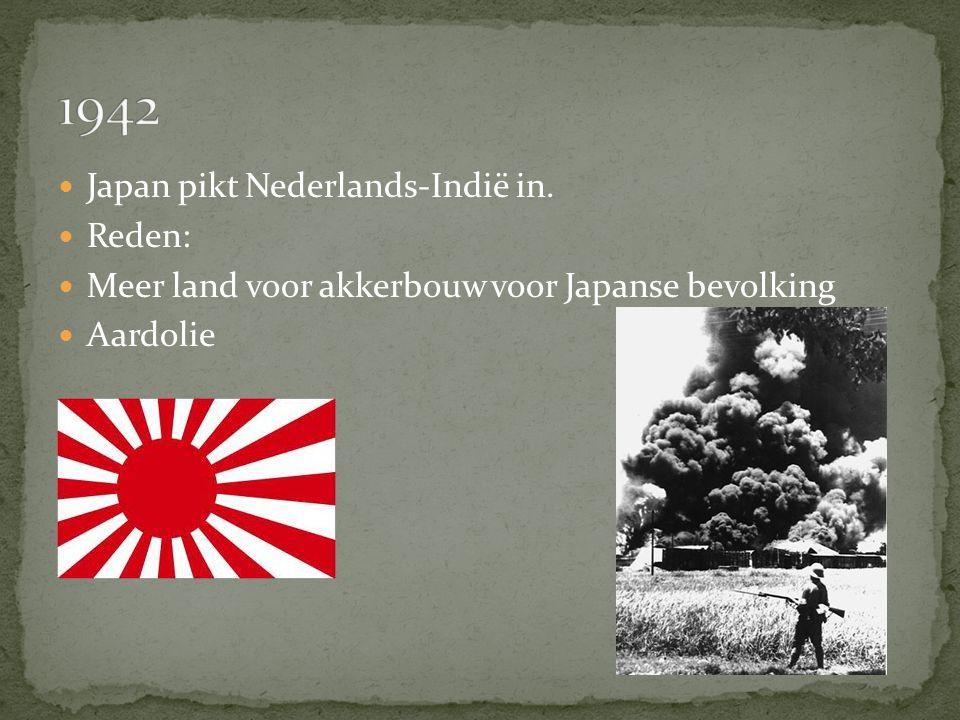 1942 Japan pikt Nederlands-Indië in. Reden: