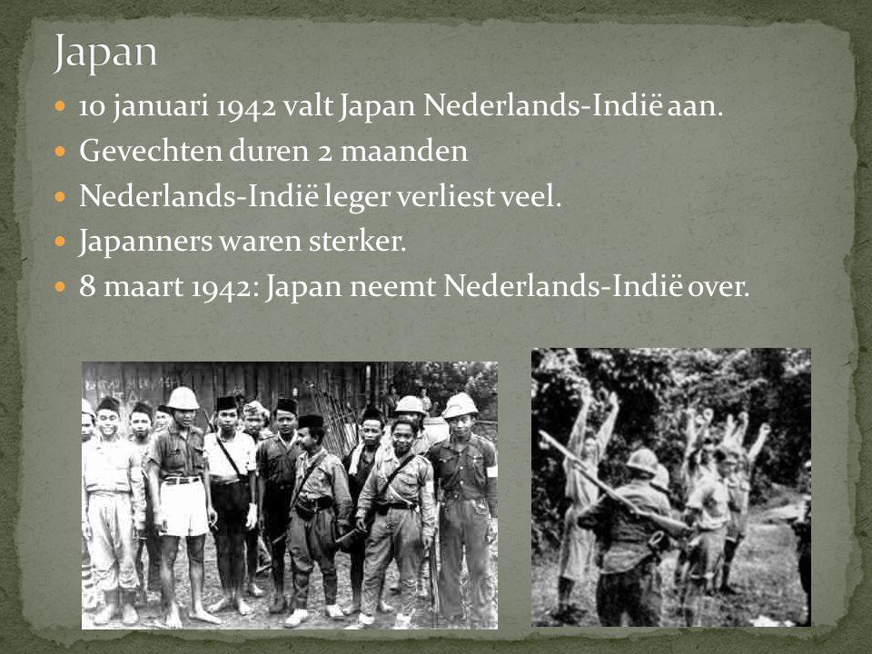 Japan 10 januari 1942 valt Japan Nederlands-Indië aan.