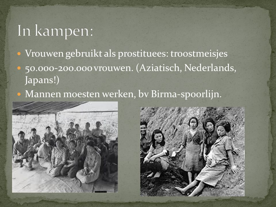 In kampen: Vrouwen gebruikt als prostituees: troostmeisjes