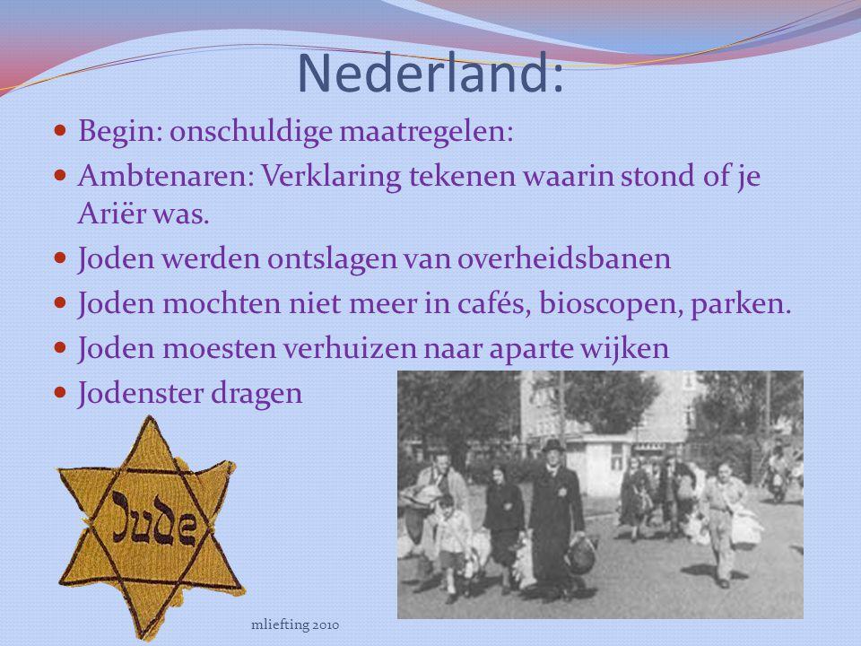 Nederland: Begin: onschuldige maatregelen: