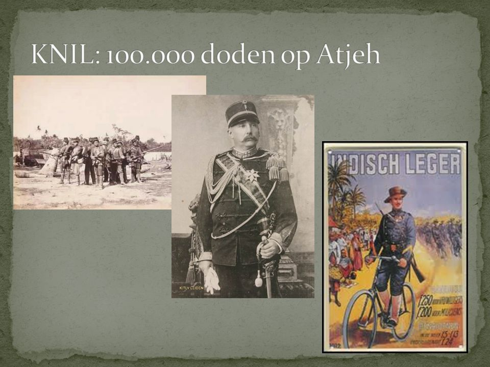 KNIL: 100.000 doden op Atjeh