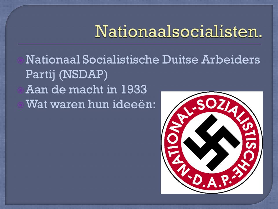 Nationaalsocialisten.