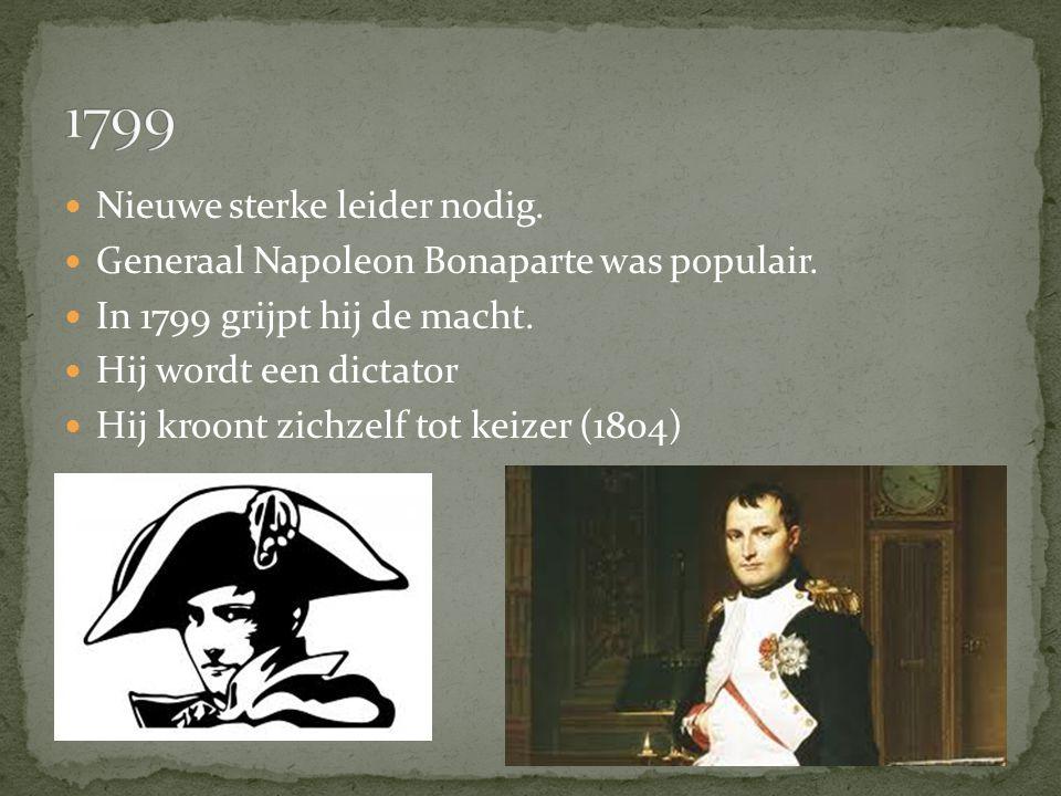 1799 Nieuwe sterke leider nodig.