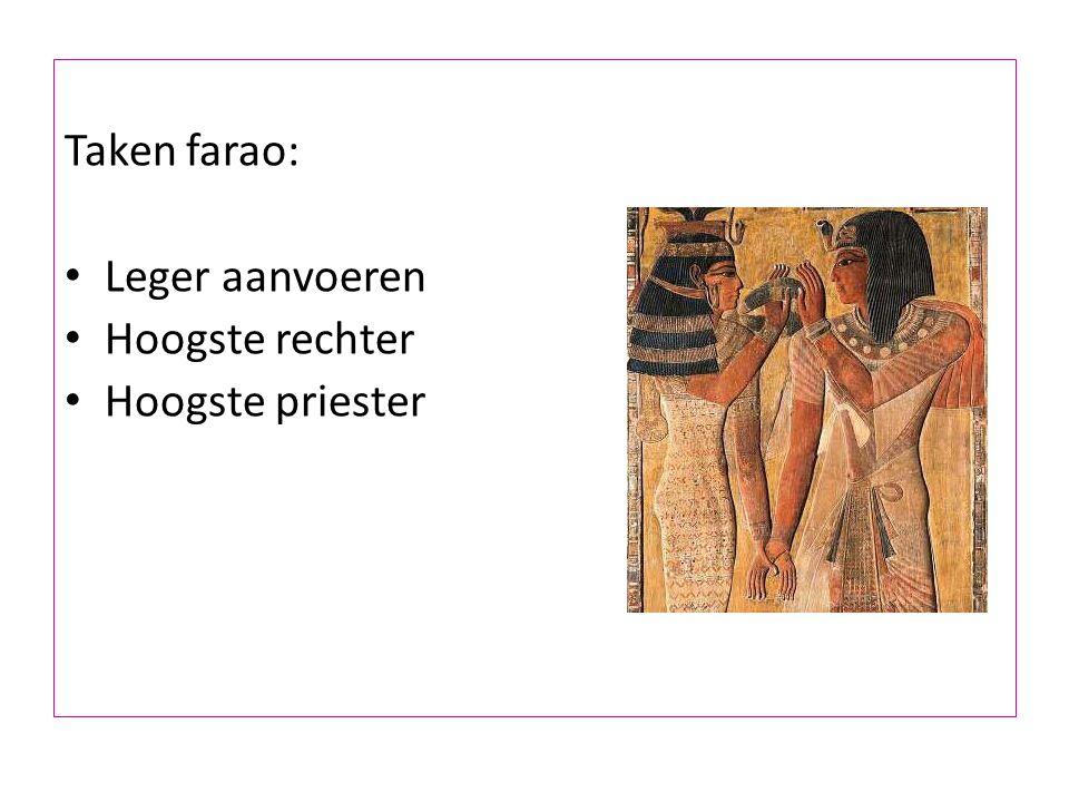 Taken farao: Leger aanvoeren Hoogste rechter Hoogste priester