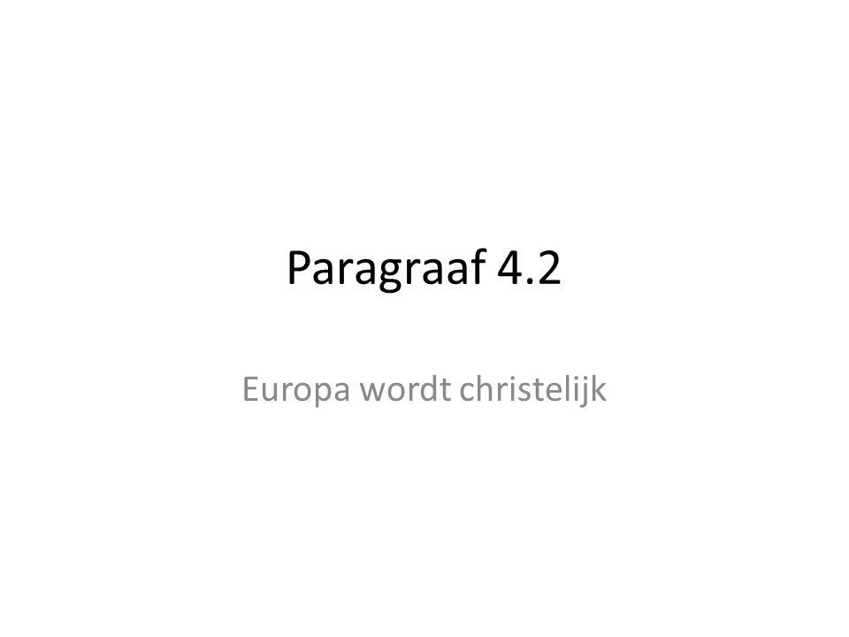 Europa wordt christelijk