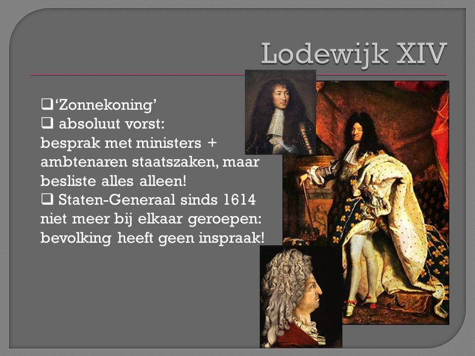 Lodewijk XIV 'Zonnekoning' absoluut vorst: