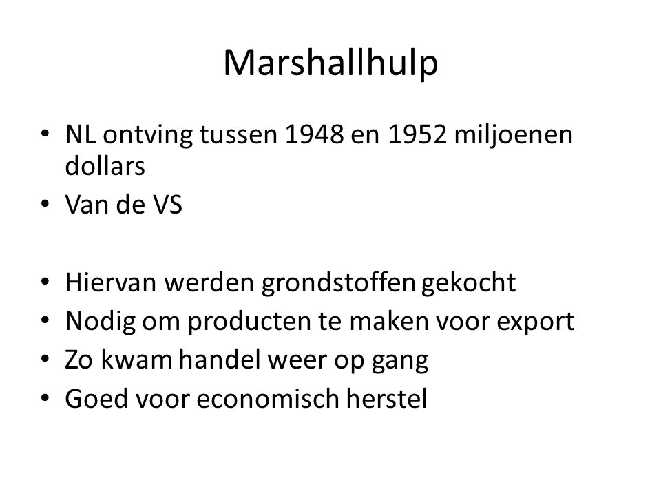 Marshallhulp NL ontving tussen 1948 en 1952 miljoenen dollars