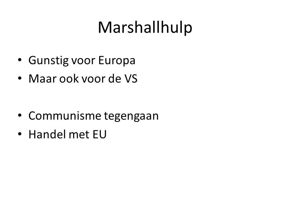 Marshallhulp Gunstig voor Europa Maar ook voor de VS