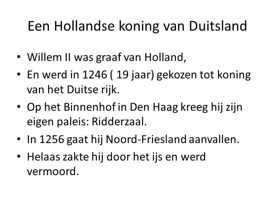 Een Hollandse koning van Duitsland