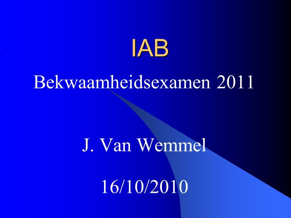 Bekwaamheidsexamen 2011 J. Van Wemmel 16/10/2010