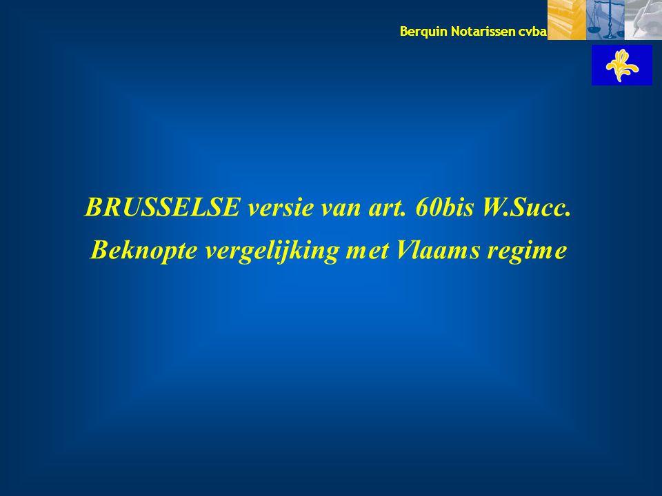 BRUSSELSE versie van art. 60bis W.Succ.