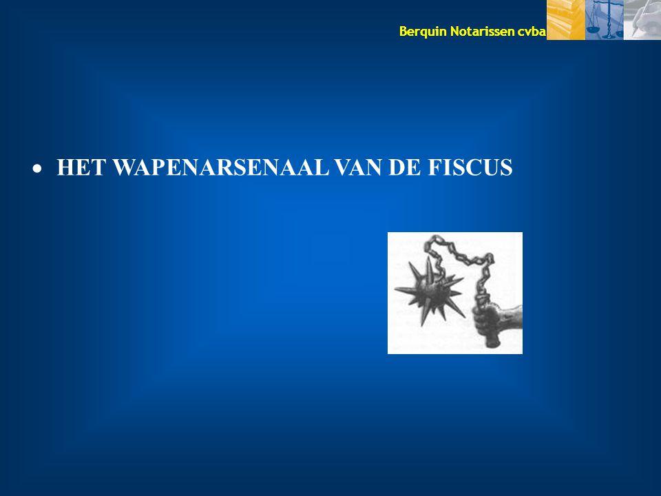 HET WAPENARSENAAL VAN DE FISCUS