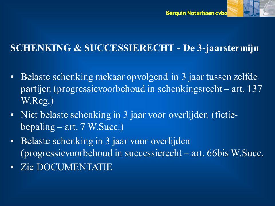 SCHENKING & SUCCESSIERECHT - De 3-jaarstermijn