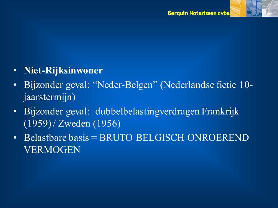 Niet-Rijksinwoner Bijzonder geval: Neder-Belgen (Nederlandse fictie 10-jaarstermijn)