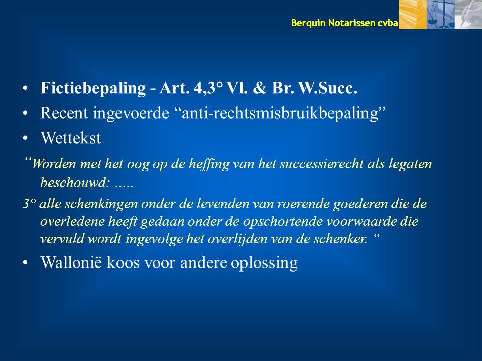 Fictiebepaling - Art. 4,3° Vl. & Br. W.Succ.