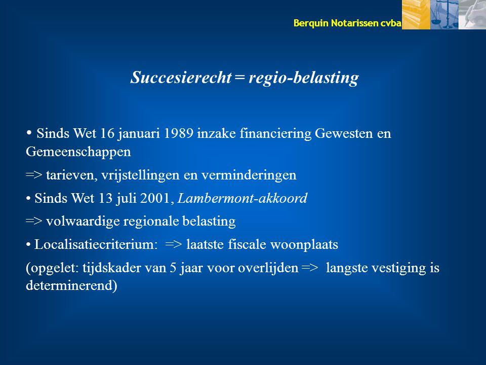 Succesierecht = regio-belasting