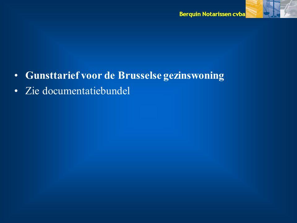 Gunsttarief voor de Brusselse gezinswoning
