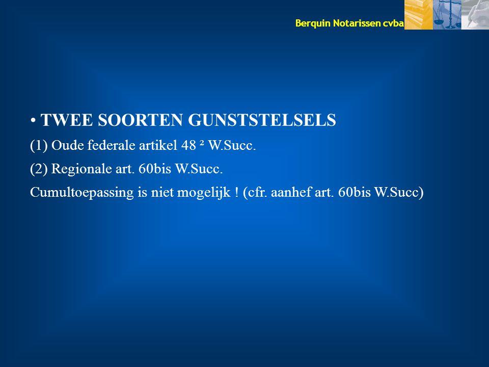 TWEE SOORTEN GUNSTSTELSELS