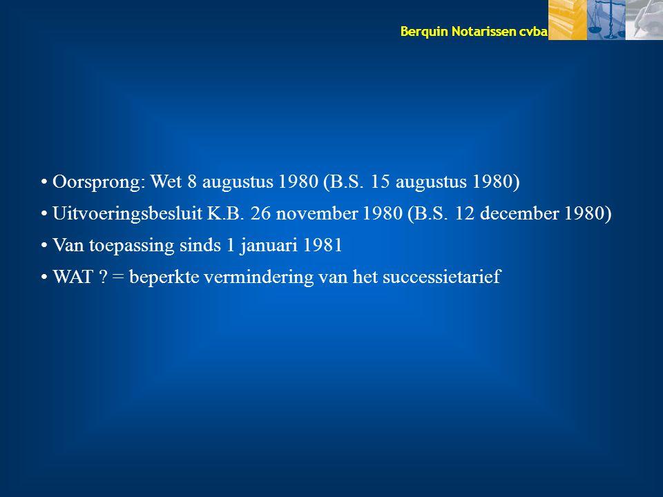 Oorsprong: Wet 8 augustus 1980 (B.S. 15 augustus 1980)