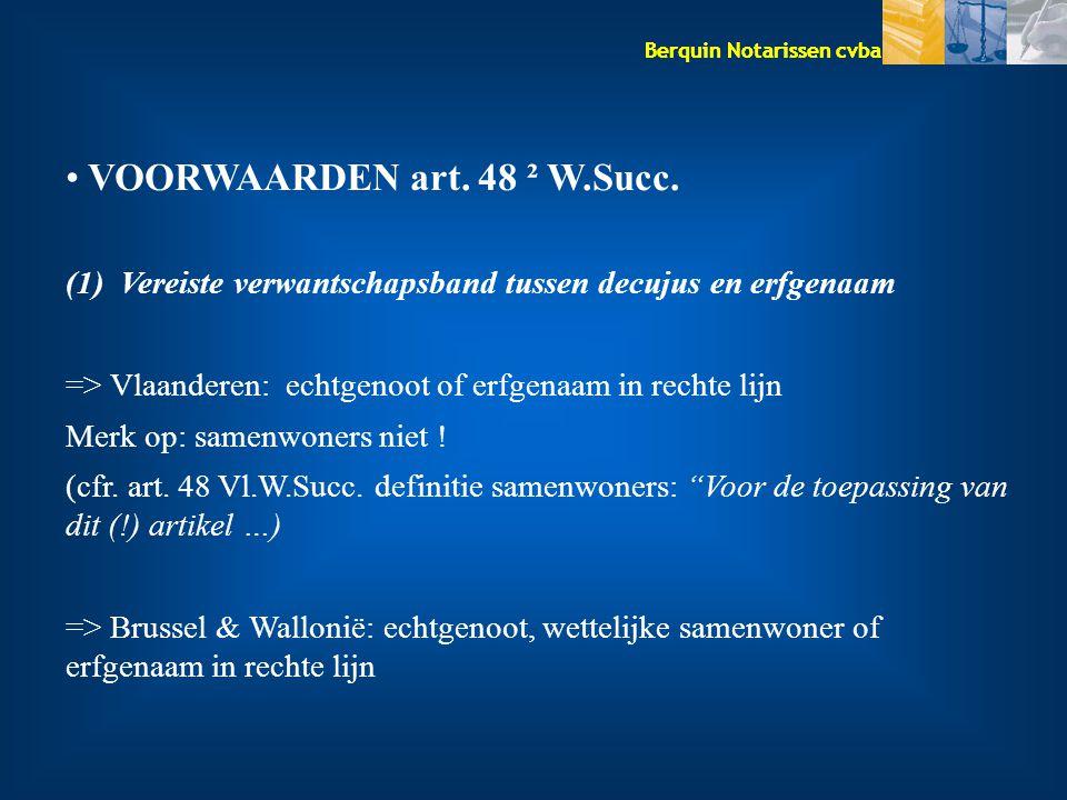 VOORWAARDEN art. 48 ² W.Succ.
