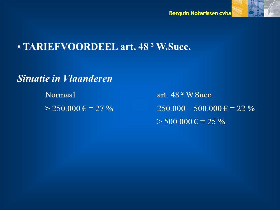 TARIEFVOORDEEL art. 48 ² W.Succ. Situatie in Vlaanderen