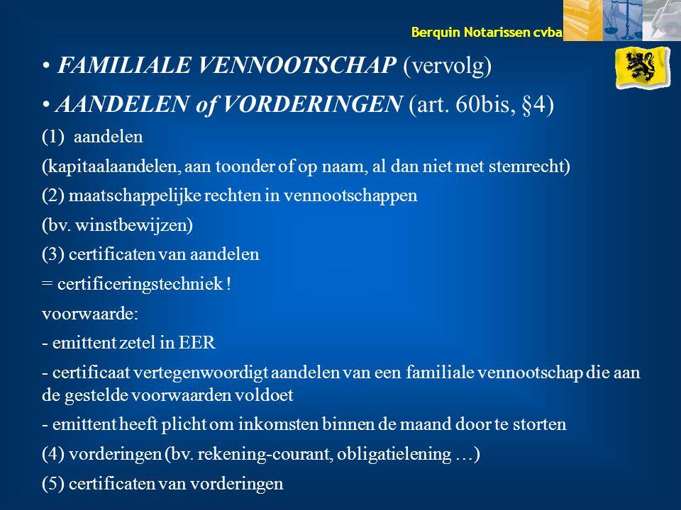 FAMILIALE VENNOOTSCHAP (vervolg)