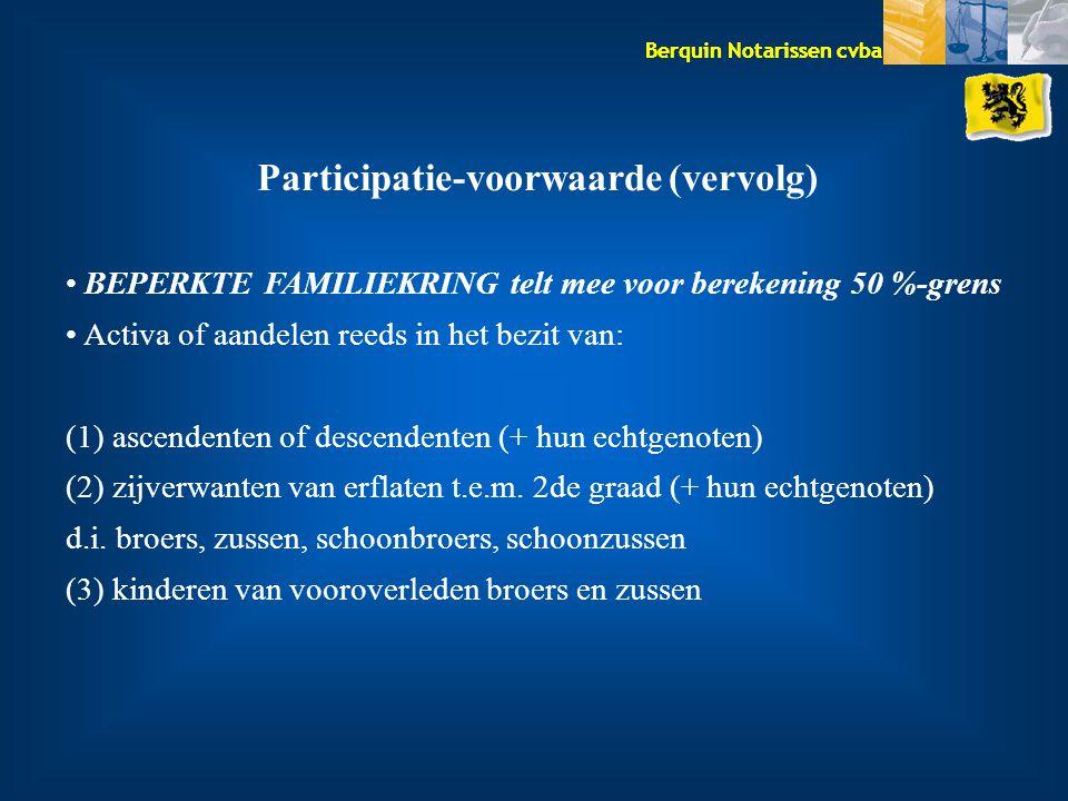 Participatie-voorwaarde (vervolg)