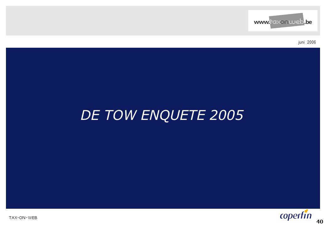 DE TOW ENQUETE 2005