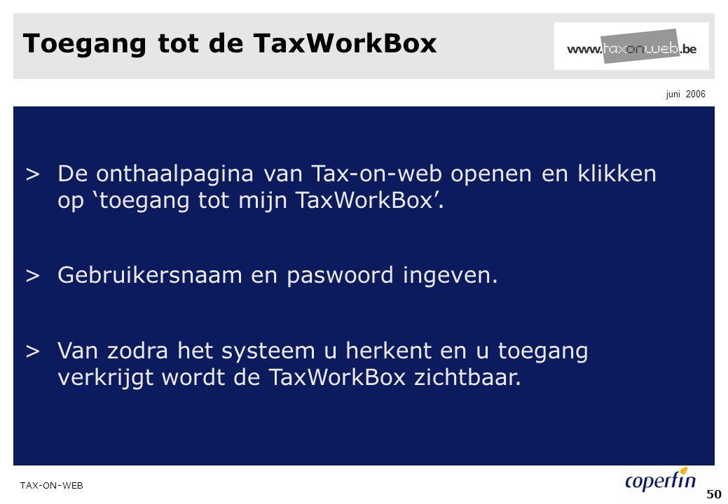 Toegang tot de TaxWorkBox