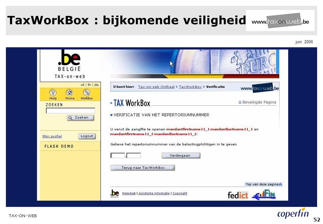 TaxWorkBox : bijkomende veiligheid