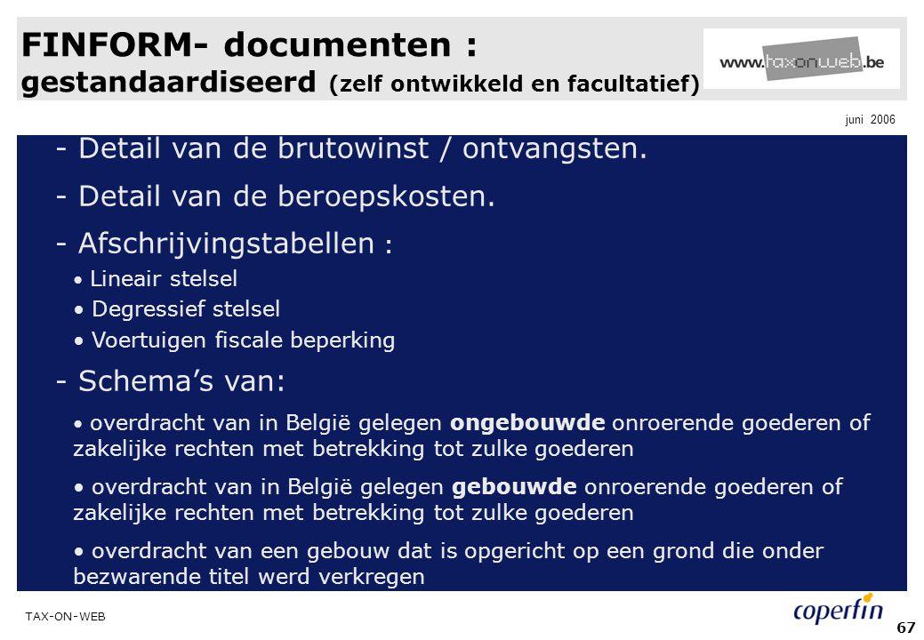 FINFORM- documenten : gestandaardiseerd (zelf ontwikkeld en facultatief)