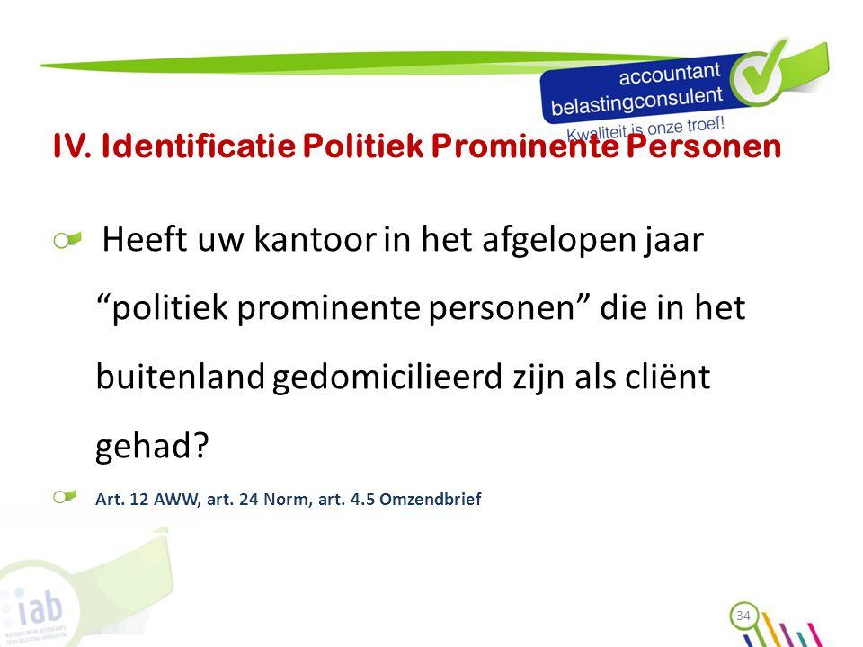 IV. Identificatie Politiek Prominente Personen