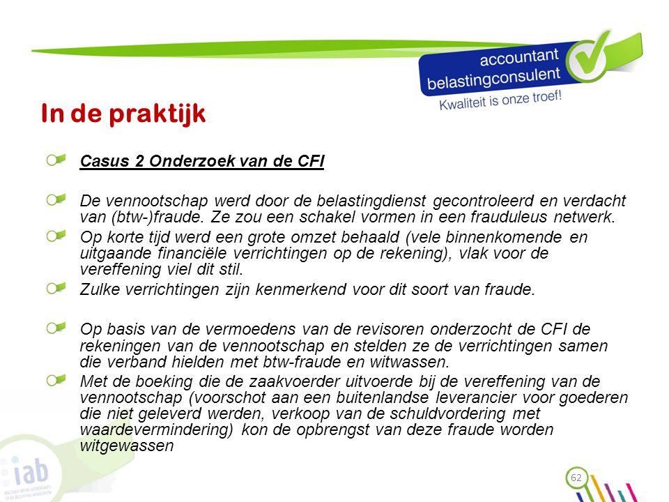 In de praktijk Casus 2 Onderzoek van de CFI